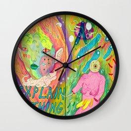 explain nothing Wall Clock