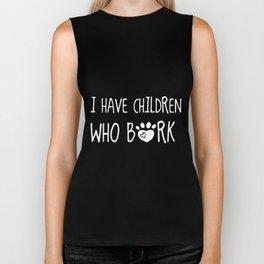 i have children who bork dog Biker Tank