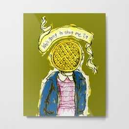 Be Brave Eleven - Eggo head Metal Print