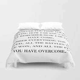 Remember how far you've come - quote Duvet Cover