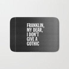 Franklin, my dear, I don't give a gothic Bath Mat