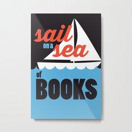 Sail - Just Read Metal Print