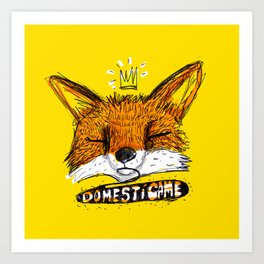 Domestícame: fox Art Print