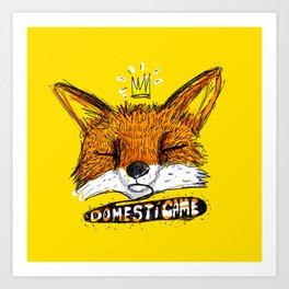 Domestícame: fox Art Print
