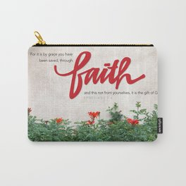 Through faith. Carry-All Pouch