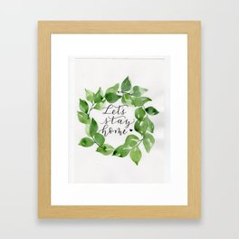 """Leafy """"Let's stay home"""" watercolor wreath Framed Art Print"""
