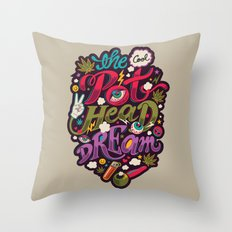 The Cool Pothead Dream Throw Pillow
