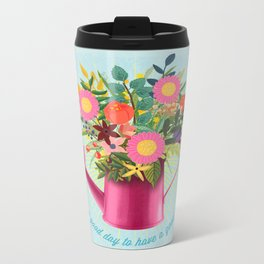 It's A Good Day To Have A Good Day Metal Travel Mug