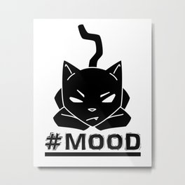 #MOOD Cat Black Metal Print