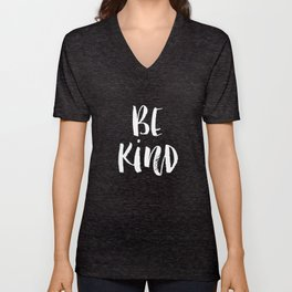 Be Kind black and white watercolor modern typography minimalism home room wall decor Unisex V-Neck