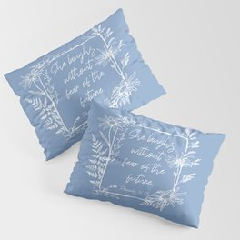 She Laughs Without Fear Wildflower Frame Bible Verse Pillow Sham