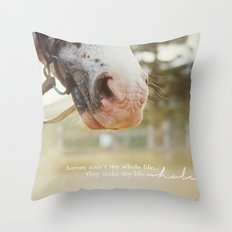 horses make me whole Throw Pillow