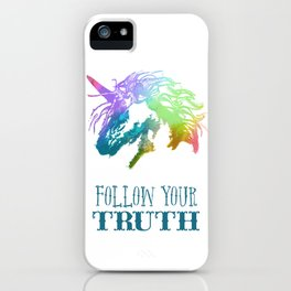 Follow Your Truth iPhone Case