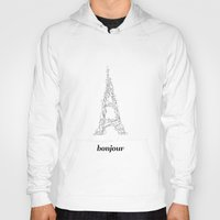 bonjour Hoodies featuring Bonjour by Kimberly Jones