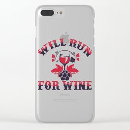 Will Run For Wine Clear iPhone Case