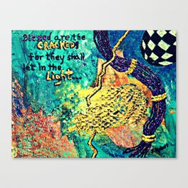 Blessed are the Cracked Canvas Print