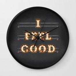 I feel Good Wall Clock