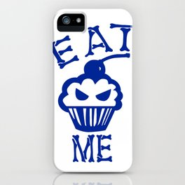 Eat Me (Blue Version) iPhone Case