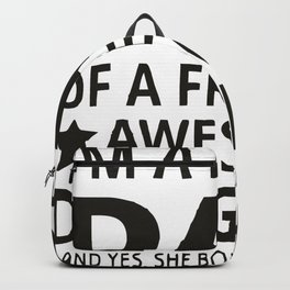 I'M A Proud Dad Backpack