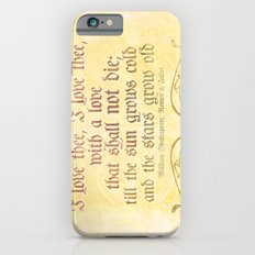 I love thee, I love thee - ROMEO & JULIET - SHAKESPEARE LOVE QUOTE iPhone 6s Slim Case