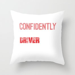 Go Confidently Truck Driver Dump Truck Throw Pillow