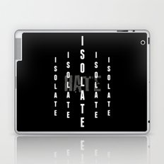 Isolate Laptop & iPad Skin