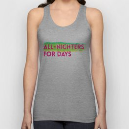 all-nighters Unisex Tank Top