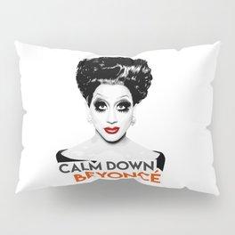 """""""Calm down Bey!"""" Bianca Del Rio, RuPaul's Drag Race Queen Pillow Sham"""