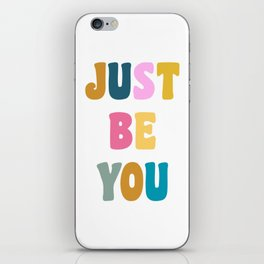 Colorful Just Be You Lettering iPhone Skin