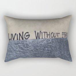 living without fear Rectangular Pillow