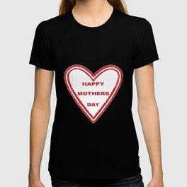 Mothers Day Heart T-shirt