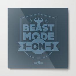 Beast Mode ON Metal Print
