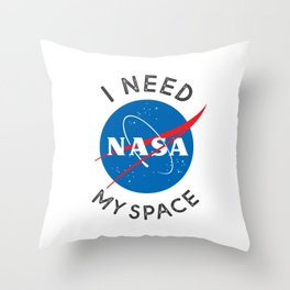 I Need My Space Throw Pillow