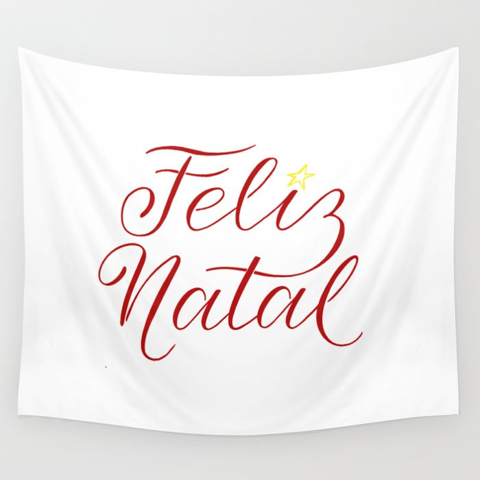 Merry Christmas Calligraphy.Feliz Natal Merry Christmas In Portuguese Calligraphy Wall Tapestry By Irinanosova