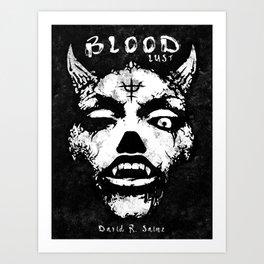 Bloodlust Art Print