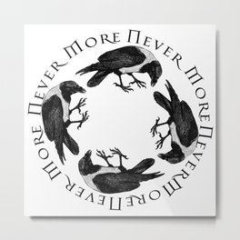 Raven Circle Never More Metal Print