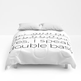 Yes, I speak double bass (white) Comforters