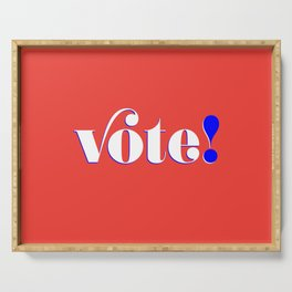 Vote! in red Serving Tray