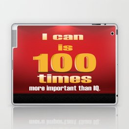 I can a Motivational Word Design Quote Laptop & iPad Skin