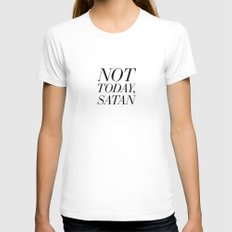 Not Today, Satan Womens Fitted Tee MEDIUM White