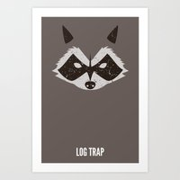 rocket raccoon Art Prints featuring Rocket Raccoon - Log Trap by d00d it's jake