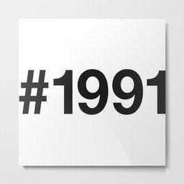 1991 Metal Print