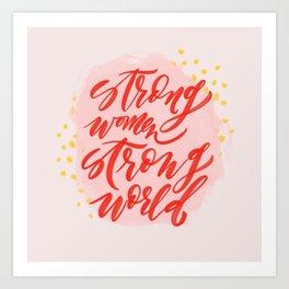 Strong Women Strong World Art Print