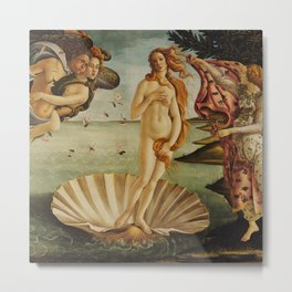 The Birth of Venus by Sandro Botticelli Metal Print