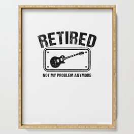 Retired Not My Problem Anymore E-Guitar Bass Guitarist Serving Tray