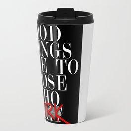 Good Things (Black) Travel Mug