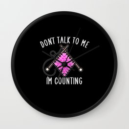 dont talk to me im counting Wall Clock