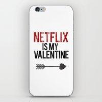 netflix iPhone & iPod Skins featuring Netflix is my Valentine by RexLambo