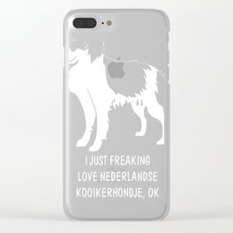 Nederlandse-Kooikerhondje-tshirt,-just-freaking-love-my-Nederlandse-Kooikerhondje. Clear iPhone Case