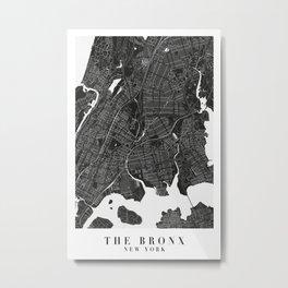 The Bronx New York Minimal Black Mono Street Map  Metal Print